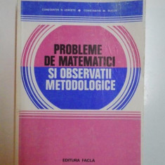 PROBLEME DE MATEMATICI SI OBSERVATII METODOLOGICE de CONSTANTIN N UDRISTE , CONSTANTIN M BUCUR , 1980
