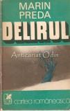 Delirul - Marin Preda, Eugen Simion