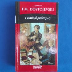 F.M. DOSTOIEVSKI - CRIMA SI PEDEAPSA , BIBLIOTECA ADEVARUL , 2011