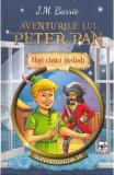 Aventurile lui Peter Pan - J.M. Barrie, J. M. Barrie