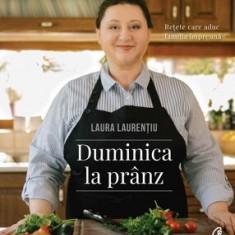 Duminica la pranz/Laura Laurentiu
