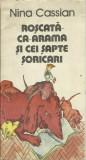 Nina Cassian - ROSCATA CA ARAMA si CEI SAPTE SORICARI, 1985