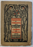 ACATISTUL SI PARACLISUL PREA SFINTEINASCATOARE DE DUMNEZEU SI CANON DE UMILINTA CATRE DOMNUL NOSTRU IISUS HRISTOS de FIRMILIAN , 1939