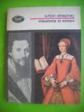 HOPCT  ELISABETA SI ESSEX -LYTTON STRachey-bpt 1981 -231 PAGINI, Zaharia Stancu