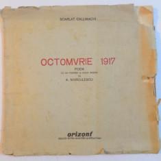 OCTOMVRIE 1917. POEM de SCARLAT CALLIMACHI 1946, DEDICATIE*