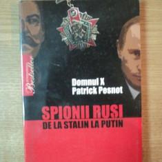 SPIONII RUSI DE LA STALIN LA PUTIN de DOMNUL X PATRICK PESNOT
