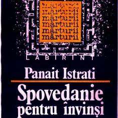 SPOVEDANIE PENTRU INVINSI - PANAIT ISTRATI 1990 Edit. Dacia 145 pag.