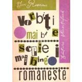 Vorbiti mai bine, scrieti mai bine romaneste (1966)