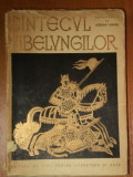 CANTECUL NIBELUNGILOR repovestit de ADRIAN MANIU 1958