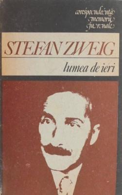Lumea de ieri - Stefan Zweig foto