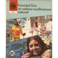 Exercitiul Fizic Un Valoros Medicament Natural - Marian Firimita