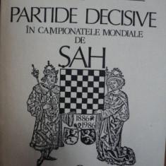 PARTIDE DECISIVE IN CAMPIONATELE MONDIALE DE SAH