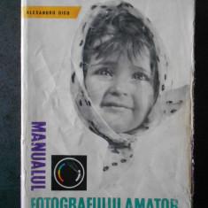 ALEXANDRU DICU - MANUALUL FOTOGRAFULUI AMATOR