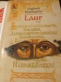 LAUR - EVGHENI VODOLAZKIN, HUMANITAS 2017, 324 PAG