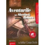 Aventurile lui Sherlock Holmes Volumul I - Sir Arthur Conan Doyle