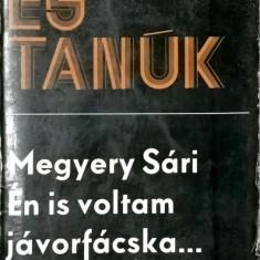 Megyeri Sari En is voltam javorfacska - 1063 (carte pe limba maghiara)