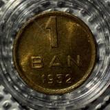 Moneda RPR 1 Ban 1952 UNC cu luciu in capsula