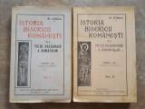 ISTORIA BISERICII ROMANESTI - N. IORGA 2 VOLUME 1929,1932