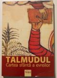 Teșu Solomovici (ed.) - Talmudul. Cartea sfântă a evreilor