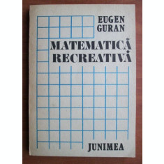 MATEMATICA RECREATIVA - EUGEN GURAN