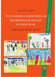Dezvoltarea competentelor emotionale si sociale la prescolari | Kallay Eva, Stefan A. Catrinel