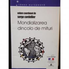 MONDIALIZAREA DINCOLO DE MITURI