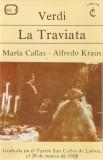3 Casete Verdi / María Callas - Alfredo Kraus – La Traviata, originale