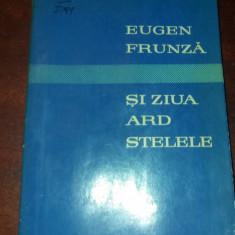 SI ZIUA ARD STELELE - VERSURI de EUGEN FRUNZA , 1961