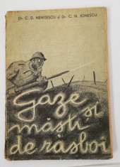 Nenitescu - Gaze si masti de rasboi 1934 volum ilustrat foto