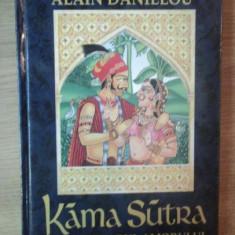 Alain Danielou - Kama Sutra. Breviarul amorului de Vatsyayana