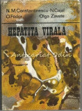 Cumpara ieftin Hepatita Virala - N. M. Constantinescu, N. Cajal, O. Fodor, Olga Zavate