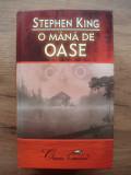 STEPHEN KING - O MANA DE OASE