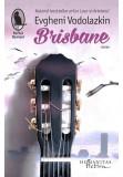 Brisbane, Humanitas Fiction