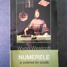 WYNN WESTCOTT - NUMERELE SI PUTEREA LOR OCULTA
