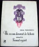 Virgil Teodorescu - Un ocean devorat de licheni versuri princeps 1984, avangarda, Alta editura