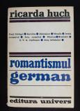 Ricarda Huch - Romantismul german