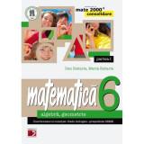 Matematica cls 6 partea I consolidare mate 2000+ ed.3 - Dan Zaharia, Maria Zaharia