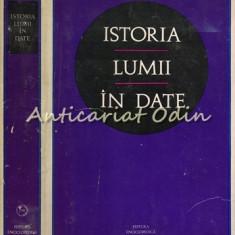 Istoria Lumii In Date - Horia C. Matei, Florin Constantiniu, Marcel D. Popa