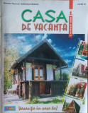 Lot 4 reviste CASA DE VACANTA,