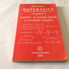 Matematica.Manual pentru clasa a XI-a(vol.II) / Mircea Ganga--RF16/1