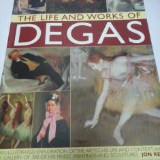 THE LIFE AND WORKS OF DEGAS - JON KEAR (ALBUM DE ARTA)