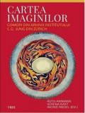 Cartea imaginilor. Comori din arhiva Institutului C.G. Jung din Zurich/Rutg Ammann,Verena Kast, Ingrid Riedel