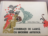 combinatii de laseta cu broderie artistica vasilica zidaru popa ed. tehnica 1978