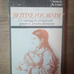 O CUNUNA DE PRIMAVARA PENTRU CLEMENS BRENTANO , 1988