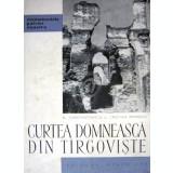 Curtea Domneasca din Targoviste
