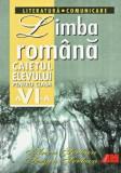 Limba romana. Caietul elevului pentru clasa a VI-a. Fonetica, lexic, gramatica, ALL