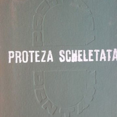Proteza scheletata- Lucian Ene, Andrei Ionescu