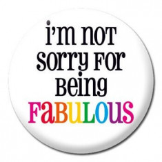 Insigna - I'm not sorry for being fabulous | Dean Morris