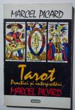 Marcel Picard - Tarot. Practici și interpretări