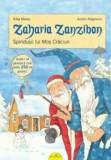 Cumpara ieftin Zaharia Zanzibon, Vol. 4: Spiridusii lui Mos Craciun/Silke Moritz